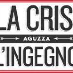 """scritta """"la crisi aguzza l'ingegno"""""""